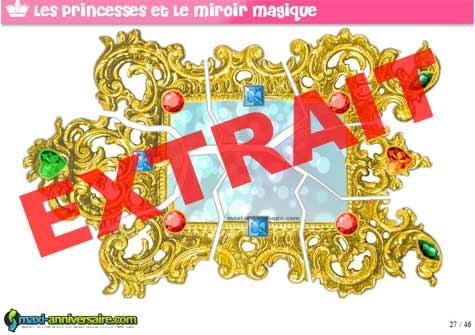 Kit anniversaire princesse prince et miroir magique 8 for Miroir casse conjurer sort