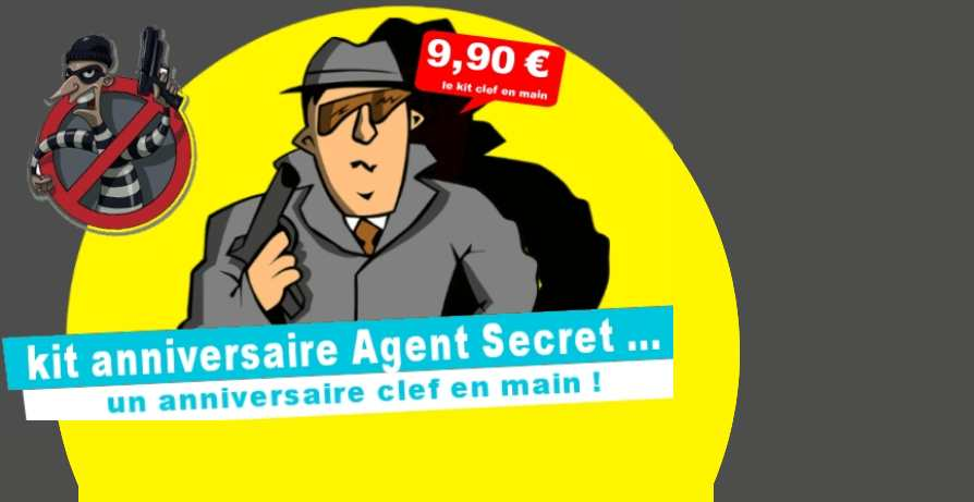 Kit Anniversaire Agent Secret !