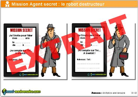 anniversaire Agent Secret : le robot destructeur