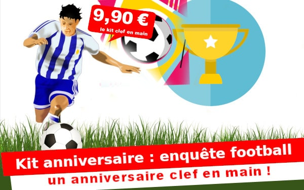 Kit anniversaire : Vol au stage de football ... (8/12 ans)