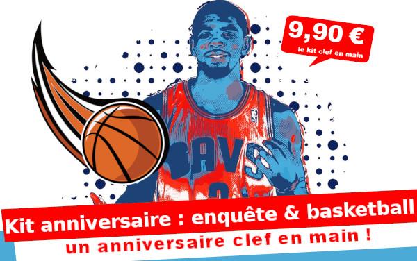 Kit anniversaire : Enquête et BasketBall ... (8/12 ans)