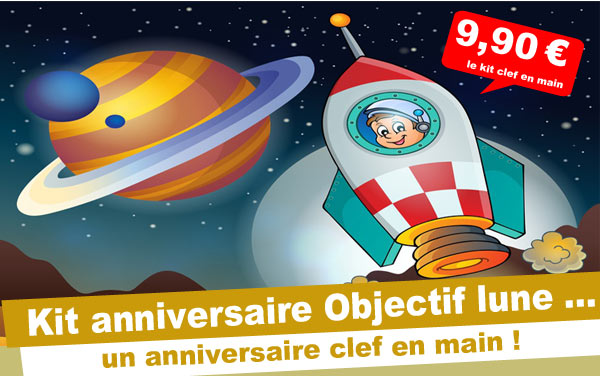 Kit anniversaire Objectif Lune (4/7 ans)
