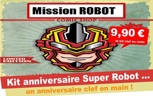 Kit anniversaire Robot Super Héros (8/12 ans)